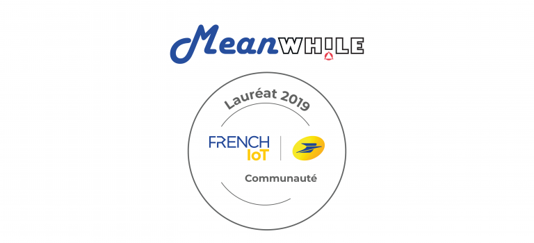 Meanwhile_Laureat_2019_communauté_french_IOT_groupe_la_poste